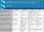 utility survey responses 1 cont d