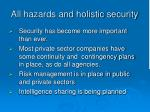 all hazards and holistic security