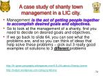 a case study of shanty town management in a lic city