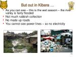 but out in kibera