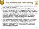 the problems that need solving