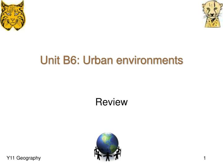 unit b6 urban environments n.