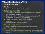 what the heck is wpf and why do we need it