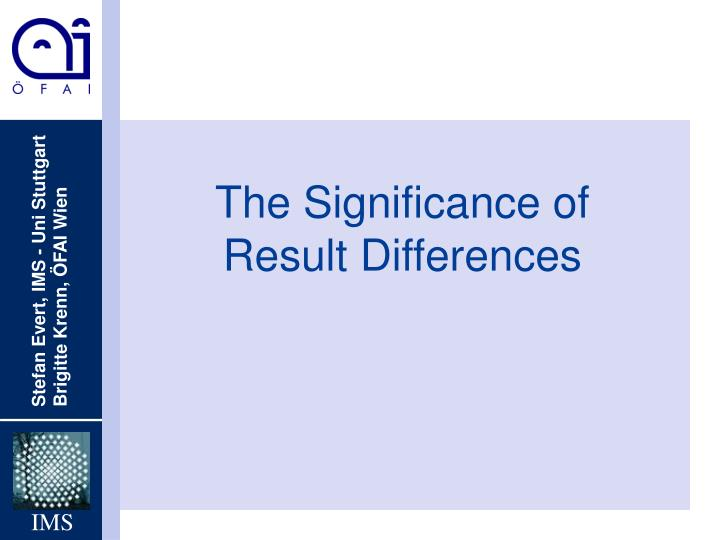 the significance of result differences n.