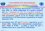 conventions for international collaboration in radiation accidents