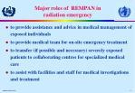 major roles of rempan in radiation emergency