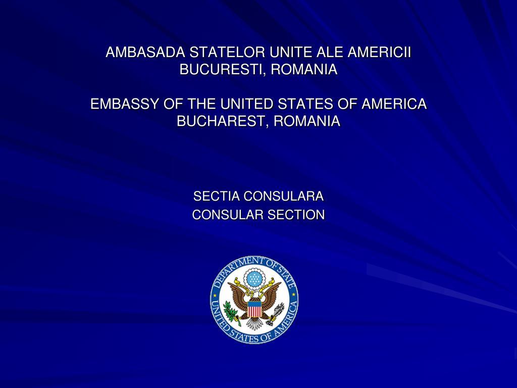 AMBASADA STATELOR UNITE ALE AMERICII
