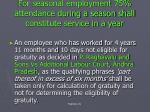 for seasonal employment 75 attendance during a season shall constitute service in a year