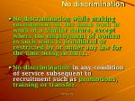 no discrimination
