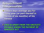 retrenchment compensation
