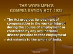 the workmen s compensation act 1923
