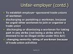 unfair employer contd