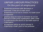 unfair labour practices on the part of employers