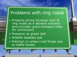 problems with ring roads