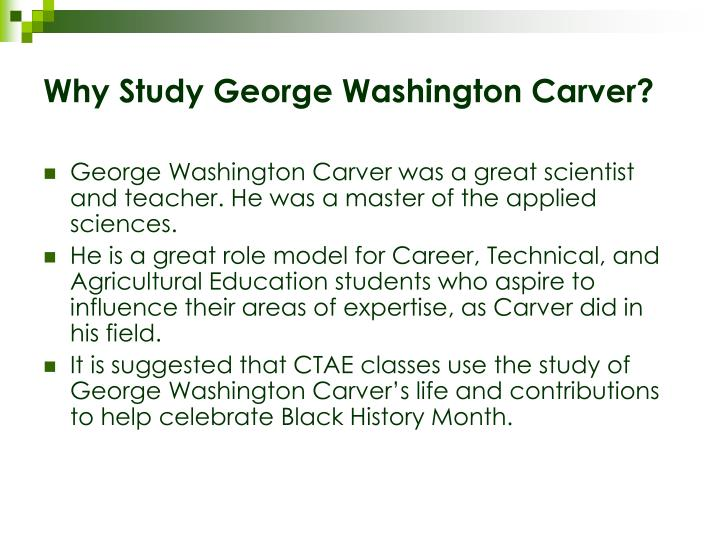 ppt who was george washington carver powerpoint presentation id