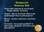 background necessary skills