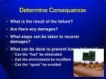 determine consequences