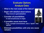 evaluate options analyze data1
