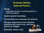 evaluate options external factors1