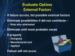 evaluate options external factors4