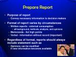 prepare report