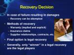 recovery decision