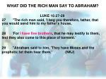 what did the rich man say to abraham