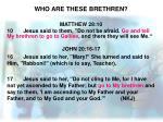 who are these brethren1
