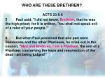 who are these brethren4