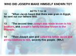 who did joseph make himself known to