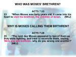who was moses brethren