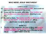 who were jesus brethren