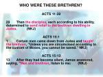 who were these brethren1