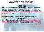 who were these brethren2