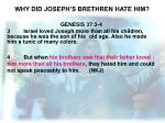 why did joseph s brethren hate him
