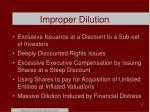 improper dilution