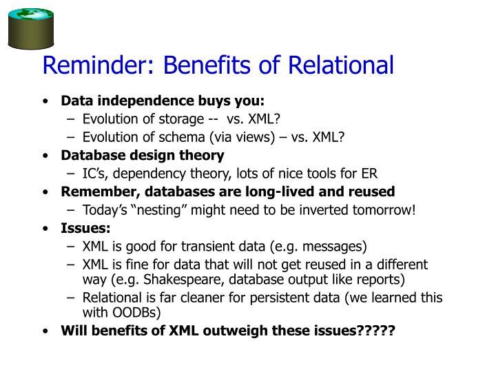Reminder: Benefits of Relational