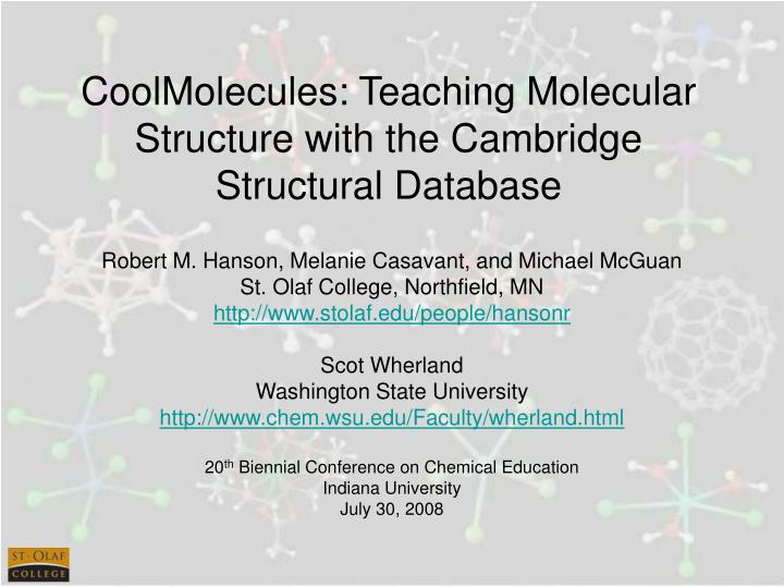 coolmolecules teaching molecular structure with the cambridge structural database n.