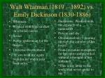walt whitman 1819 1892 vs emily dickinson 1830 1886