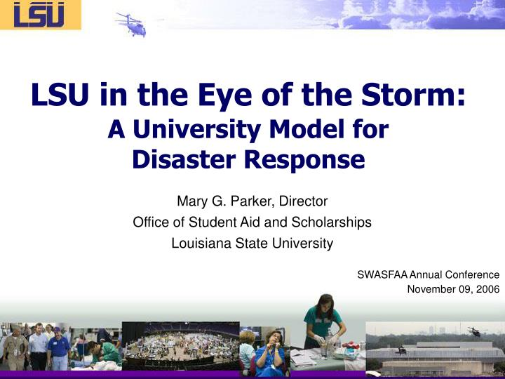 lsu in the eye of the storm a university model for disaster response n.
