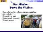 our mission serve the victims