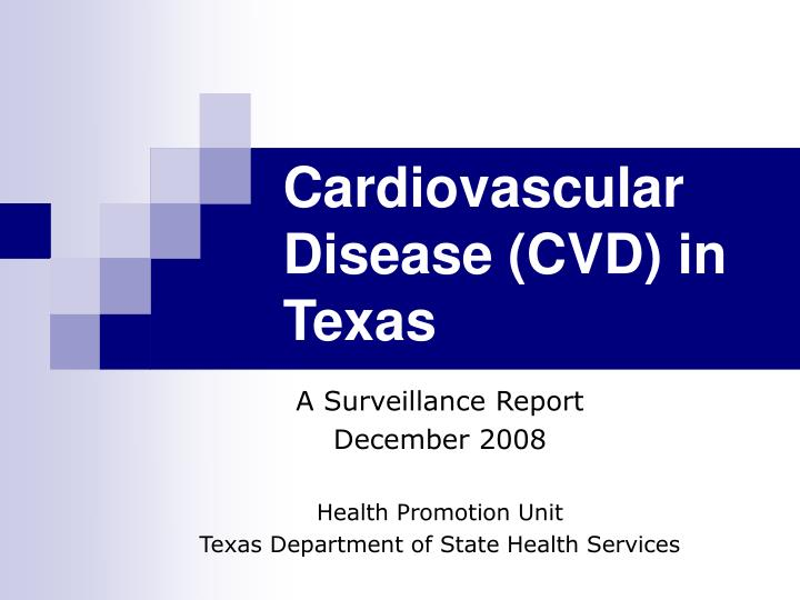 cardiovascular disease cvd in texas n.