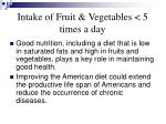 intake of fruit vegetables 5 times a day