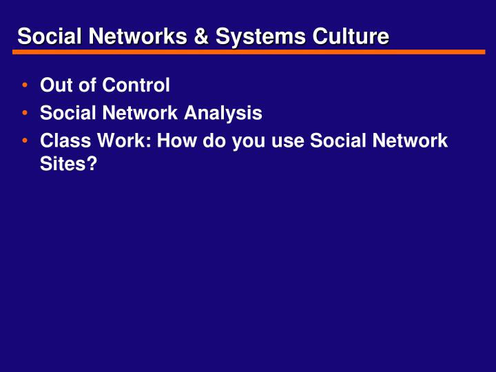 social networks systems culture n.