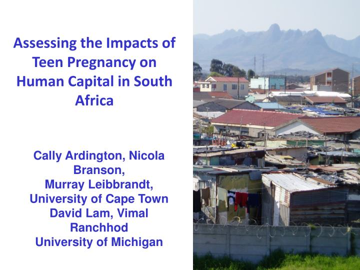 assessing the impacts of teen pregnancy on human capital in south africa n.