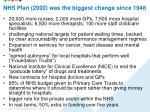 nhs plan 2000 was the biggest change since 1948