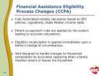 financial assistance eligibility process changes ccfa