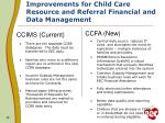 improvements for child care resource and referral financial and data management