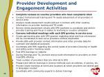 provider development and engagement activities1