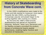 history of skateboarding from concrete wave cont